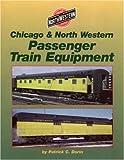 Chicago and North Western Passenger Train Equipment