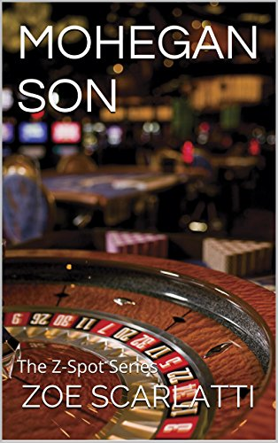 Book: MOHEGAN SON - The Z-Spot Series by Zoe Scarlatti