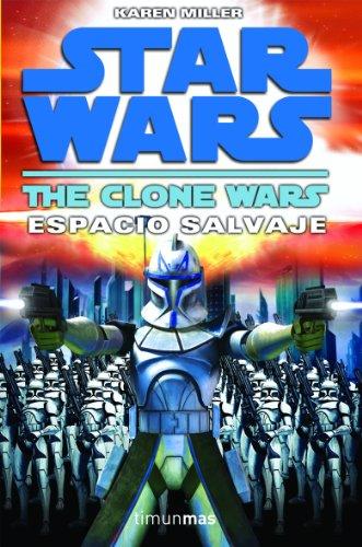 STAR WARS: Las guerras clon n.º 2. Espacio Salvaje