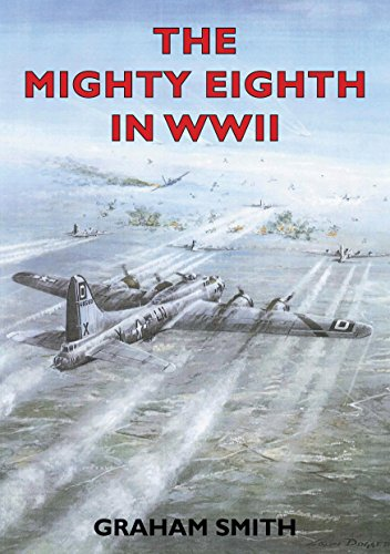 The Mighty Eighth in WWII (Airfields S)