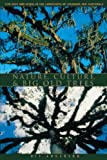 Nature, Culture, and Big Old Trees, Kit Anderson, 0292702132