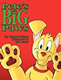 Pete's Big Paws - Hardcover, Cindy Richter, 0984973206