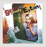 Get Ready for Eytan! [Explicit]