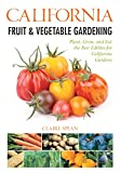 Search : California Fruit & Vegetable Gardening: Plant, Grow, and Eat the Best Edibles for California Gardens (Fruit & Vegetable Gardening Guides)