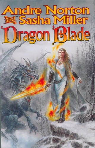 Dragon Blade: The Book of the Rowan (Cycle of Oak, Yew, Ash, and Rowan)