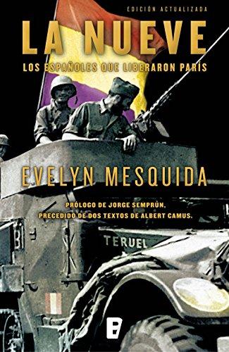 La Nueve: los españoles que liberaron París de Evelyn Mesquida