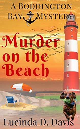 Murder on the Beach (Boddington Bay Cozy Mystery Series Book 2)