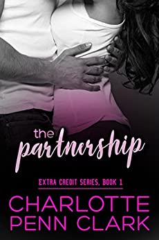 The Partnership (Extra Credit Book 1) by [Clark, Charlotte Penn]