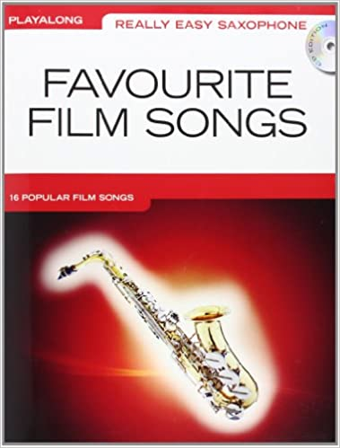 Really Easy Saxophone Favourite Film Songs (Book & CD)