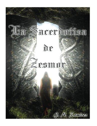 La Sacerdotisa de Zesmor  [Ramírez, J N] (Tapa Blanda)
