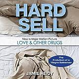 Hard Sell: The Evolution of a Viagra Salesman