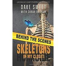 Behind the Scenes: of Skeletons in My Closet