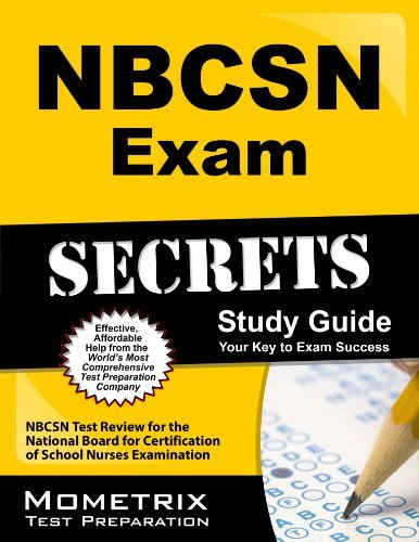NBCSN Exam Secrets Study Guide: NBCSN Test Review for the National Board for Certification of School Nurses Examination by NBCSN Exam Secrets Test Prep Team (2013-02-14)