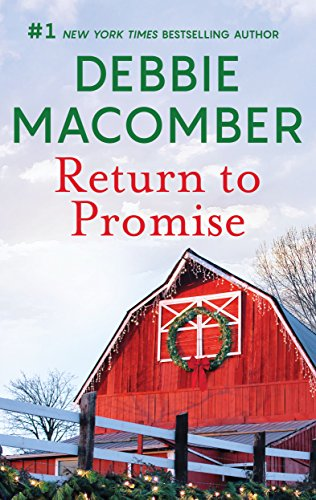 Return to Promise: A Best Selling Western Holiday Romance (Heart of Texas Book 8)