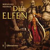 Elfenwinter (Die Elfen 5) | Bernhard Hennen