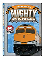 Mighty Machines: Making Tracks  Directed by Mighty Machines