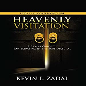 Heavenly Visitation Prayer and Confession Guide Audiobook