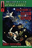 img - for Tom Corbett, Space Cadet: Treachery in Outer Space (Volume 6) book / textbook / text book