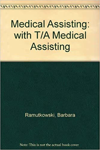 Medical Assisting: with T/A Medical Assisting: 9780073550435 ...
