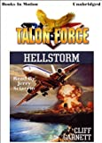 img - for Hellstorm by Cliff Garnett, (Talon Force Series, Book 7) from Books In Motion.com book / textbook / text book