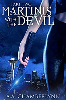 Martinis with the Devil: Part Two (Zyan Star Book 1) by [Chamberlynn, A.A.]