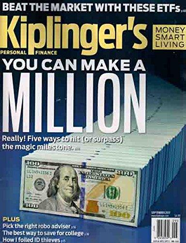 Kiplinger's Personal Finance Magazine September 2017   You can make a Million