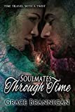 Soulmates Through Time (Women of Strength Time Travel Book 2)