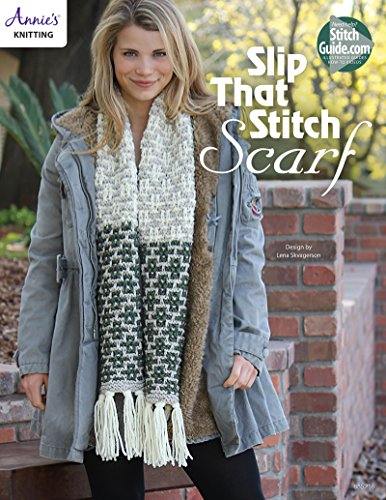 (Slip That Stitch Scarf Knit)