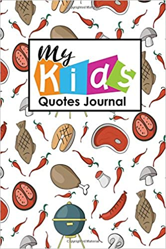 My Kid S Quotes Journal Blank Quote Book To Write In Funny