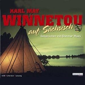 Winnetou auf sächsisch Hörbuch