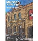 Murder a Mile High, Elizabeth Dean, 0915230399