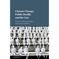 Climate Change, Public Health, and the Law (English Edition)