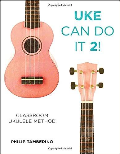 Amazon Uke Can Do It 2 Classroom Ukulele Method
