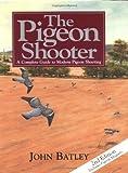 Pigeon Shooter, John Batley, 1904057519