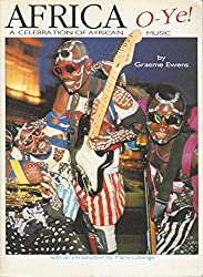 Africa O-Ye!: A Celebration of African Music (Da Capo Paperback)