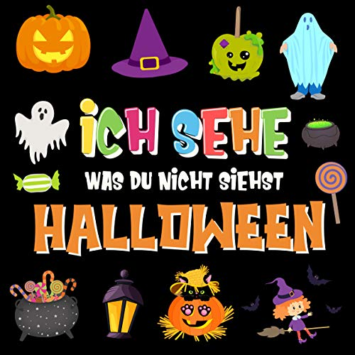 Bild Von Halloween (Ich sehe was du nicht siehst - Halloween: Ein lustiges Suchspiel für 2-4 jährige Kinder!   Buntes Alphabet A-Z Halloween-Ratespiel für kleine Kinder (Ich ... für 2-4 jährige Kinder 4))