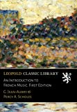 img - for An Introduction to French Music. First Edition book / textbook / text book