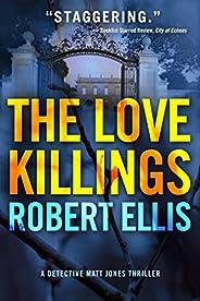 The Love Killings (Detective Matt Jones Book 2)