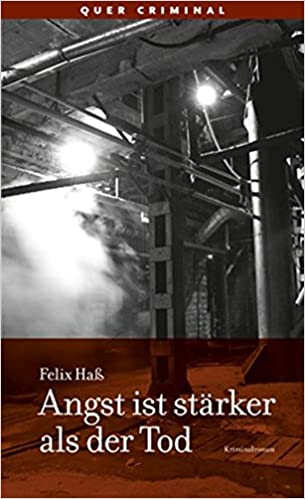 Felix Haß: Angst ist stärker als der Tod
