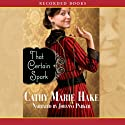 That Certain Spark Audiobook by Cathy Marie Hake Narrated by Johanna Parker