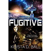 Fugitive (Collaborator Book 2)