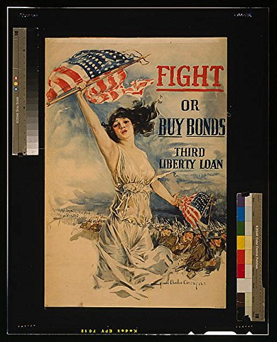 Wwi Liberty Bonds (Photo: World War I,WWI,Fight or Buy Bonds,Third Liberty Loan,American Flag,Liberty)