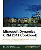 Microsoft Dynamics CRM 2011 Cookbook Front Cover