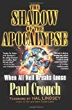 The Shadow of the Apocalypse, Paul Crouch, 0425200116