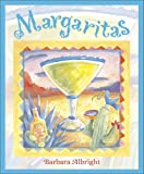 Margaritas, Barbara Albright, 0740710338