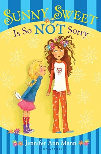 Read Online Sunny Sweet Is So Not Sorry ebook
