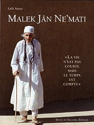 Malek Jan Ne'mati : La vie n'est pas courte mais le temps est compté