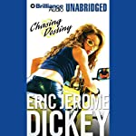 Chasing Destiny    Eric Jerome Dickey