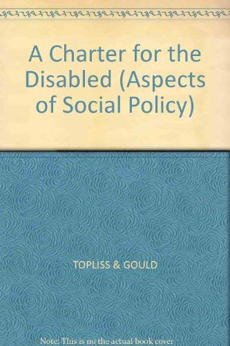 Charter for the Disabled: The Chronically Sick and Disabled Persons Act 1970 (Aspects of Social Policy)
