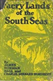 Faery Lands of the South Seas, James Norman Hall, 0932062717